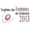 Trophées des Femmes de l'Industrie 2013
